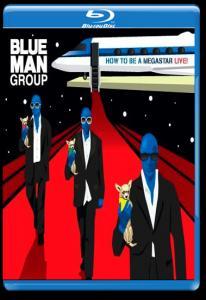 Blu Man Group How to be a Megastar Live (Blu-ray)