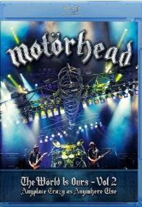 Motorhead The World Is Ours Vol 1 Anyplace Crazy as Anywhere Else / The World Is Ours Vol 2 Anyplace Crazy as Anywhere Else (2 Blu-ray)