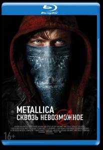 Metallica Сквозь невозможное 3D 2D (Blu-ray 50GB)