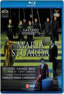 Donizetti Maria Stuarda Teatro La Fenice (Blu-ray)