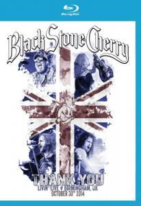 Black Stone Cherry Thank You Living Live Birmingham UK (Blu-ray)