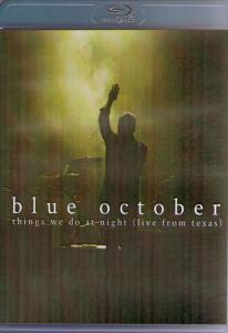 Blue October Things We Do At Night (Live From Texas) (Blu-ray)
