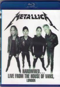 Metallica Hardwired Live from The House of Vans London (Blu-ray)