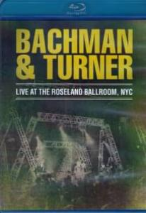 Bachman Turner Live at the Roseland Ballroom NYC (Blu-ray)