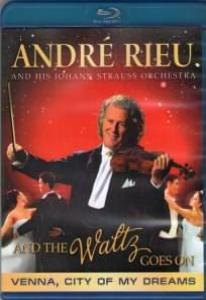 Andr? Rieu And The Waltz Goes On (Blu-ray)