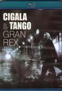Cigala and Tango Gran Rex (Blu-ray)